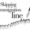 Skipping the immigration line