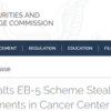 SEC Halts EB-5 Scheme Stealing Investments in Cancer Center