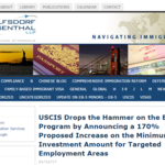 USCIS Drops the Hammer on the EB-5 Program by Announcing a 170% Proposed Increase on the Minimum Investment Amount for Targeted Employment Areas