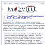 Small Victory for Rounds and South Dakota: Darley Loses SDIBI/EB-5 Case