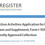 Agency Information Collection Activities: Application for Regional Center Under the Immigrant Investor Program and Supplement, Form I-924 and I-924A; Extension, Without Change, of a Currently Approved Collection