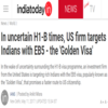 In uncertain H1-B times, US firm targets Indians with EB5 - the 'Golden Visa'