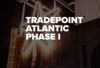 Tradepoint Atlantic Phase I