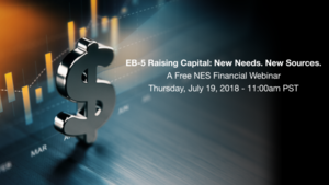 EB-5 Raising Capital: New Needs. New Sources.