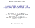 LIABILITIES UNDER THE FEDERAL SECURITIES LAWS